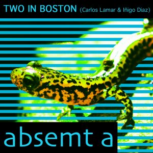 Two in Boston – Absemt_A
