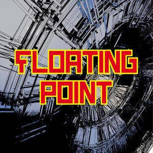 Logical Disorder – Floating Point