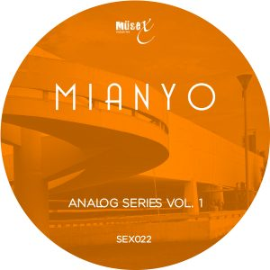Mianyo – Analog Series Vol. 1 EP