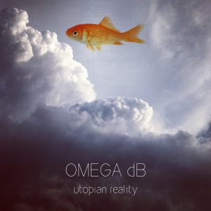 Omega dB – Utopian Reality EP (Sofa Tunes)