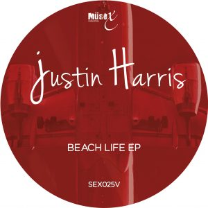 JUSTIN HARRIS – BEACH LIFE EP (Exclusive on Vinyl)