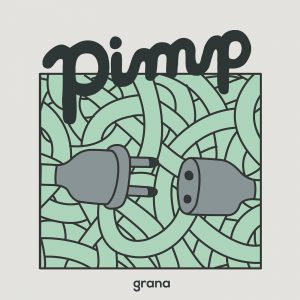 Pimp – Grana