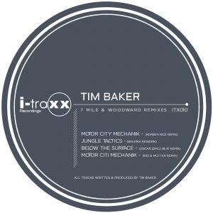 Tim Baker – 7 Mile And Woodward Remixes